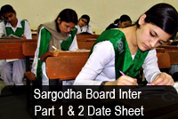 BISE Sargodha Board Inter Part 1 and 2 Date Sheet 2013